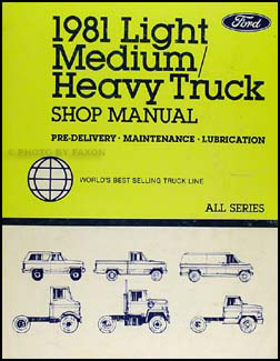 1981 Ford Maintenance, & Lubrication Shop Manual Original All Trucks