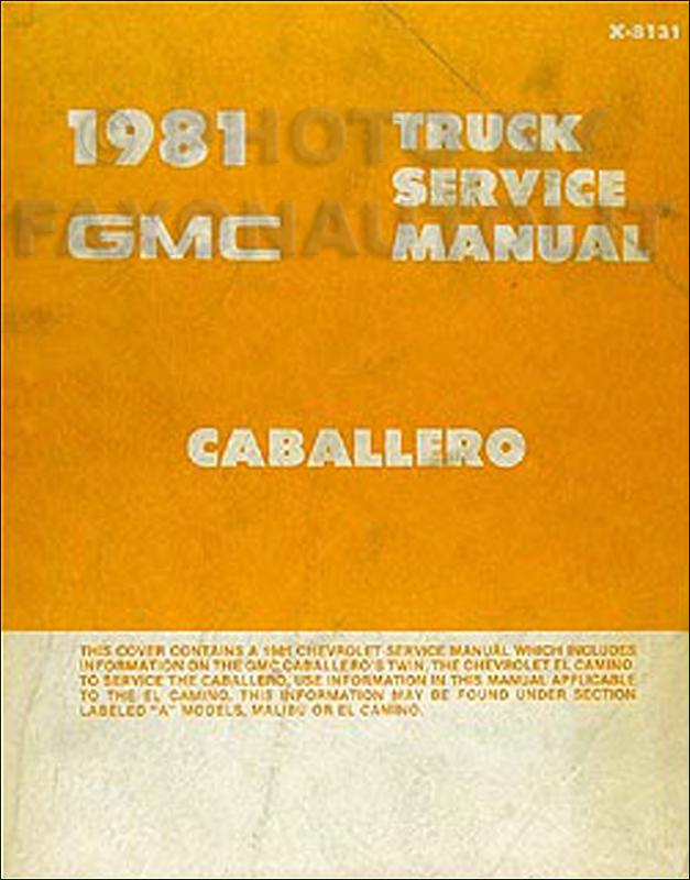 1981 GMC Caballero Shop Manual Original