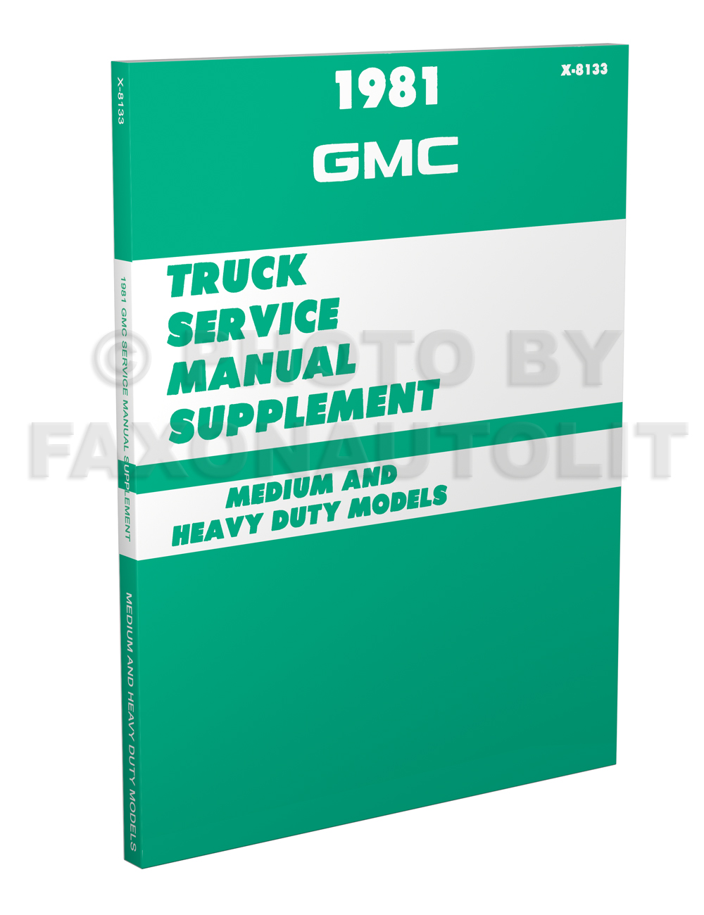 1981 GMC 4500-9500 Medium & Heavy Duty Shop Manual Original Supplement