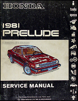 1981 Honda Prelude Repair Manual Original