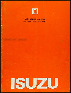 1981 Isuzu I-Mark Diesel Engine & Chassis Repair Manual Original