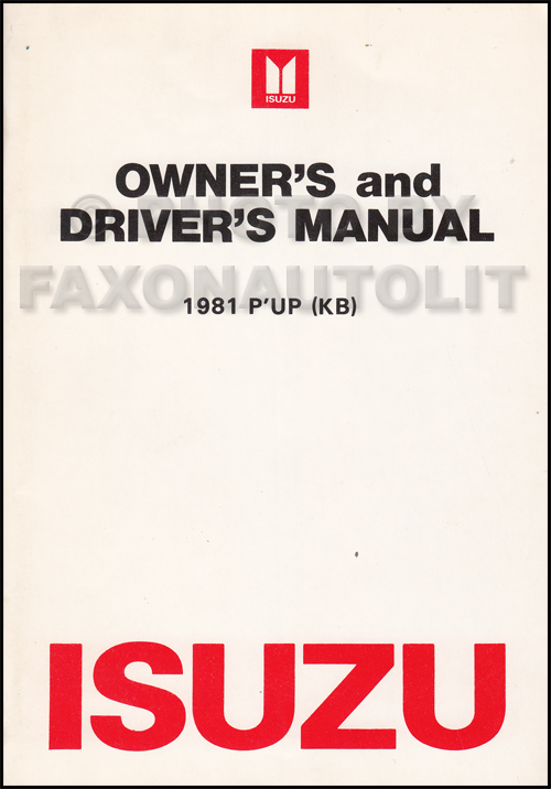 1981 Isuzu Pickup Truck Owner's Manual Original