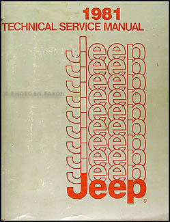 1981 Jeep Shop Manual Original - All models