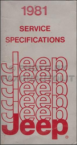 1981 Jeep Service Specifications Manual