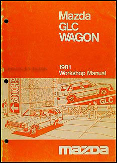 1981 Mazda GLC Wagon Repair Manual Original