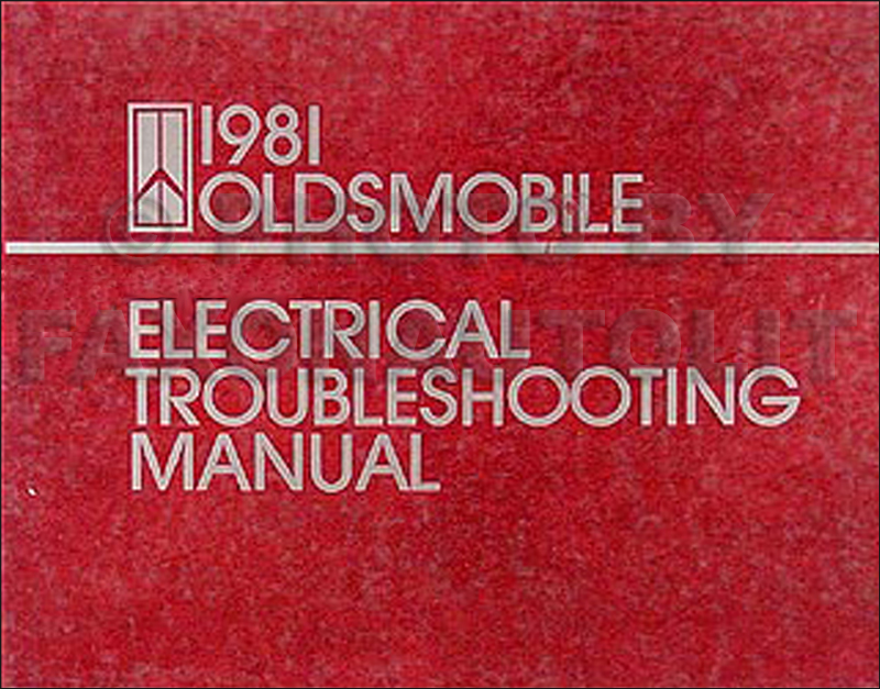 1981 Oldsmobile Electrical Troubleshooting Manual Original - All Cars