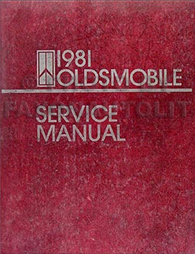 1981 Oldsmobile Repair Manual Original