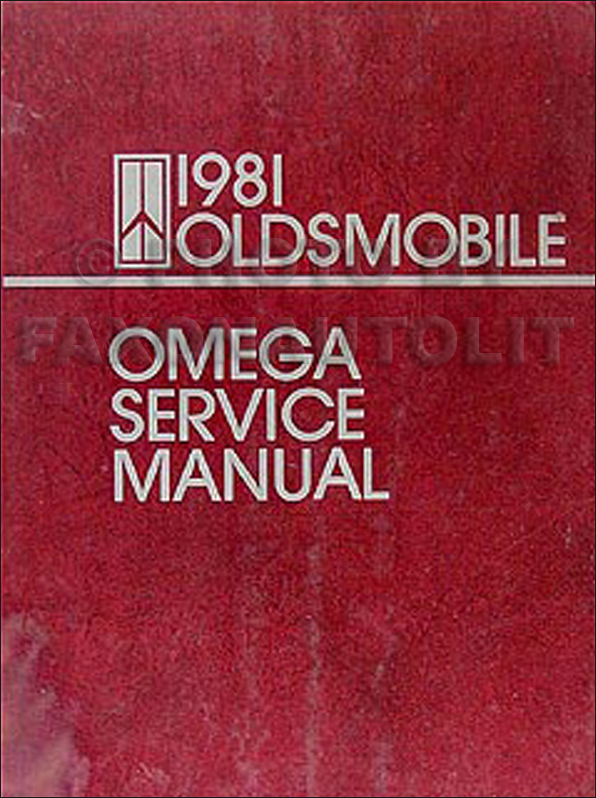1981 Oldsmobile Omega Repair Manual Original