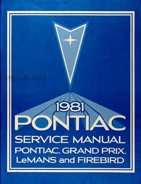 1981 Pontiac Repair Shop Manual Firebird Bonneville Catalina Grand Prix