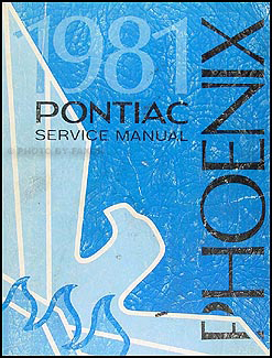 1981 Pontiac Phoenix Repair Manual Original