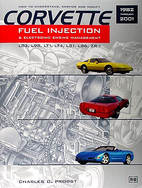 How Service & Modify 1982-2001 Corvette FI & Electronic Engine Mngmt L83/L98/LT1/LT4/LS1/LS6/ZR-1