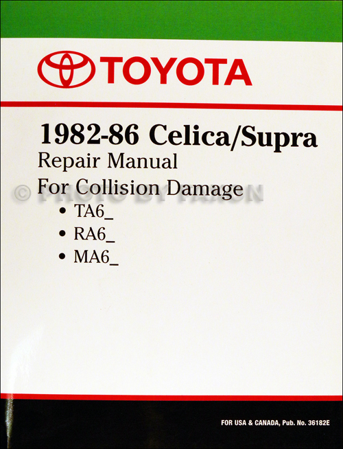 1982-1986 Toyota Celica and Supra  Body Collision Manual No. 36182E