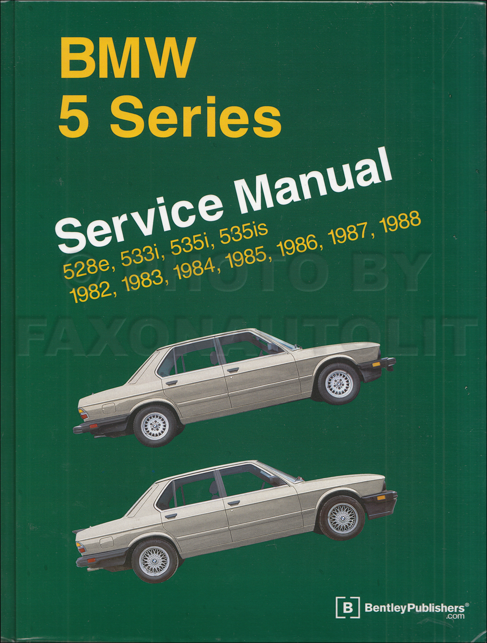 1982-1988 BMW 528e 533i 535i 535is Bentley Repair Manual
