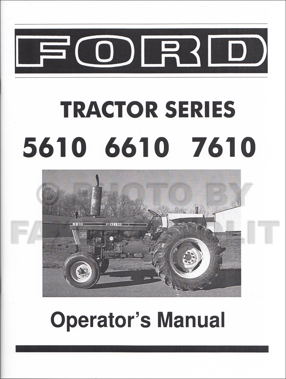 1982-1986 Ford Tractor Owners Manual Reprint 5610 6610 7610