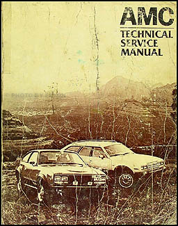 1982 AMC Shop Manual Original Eagle Spirit Concord