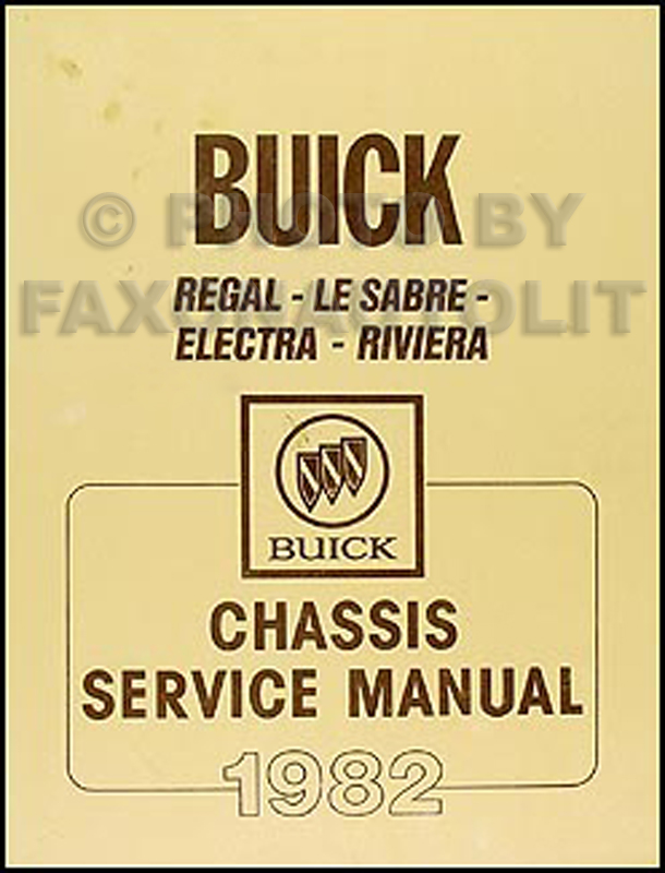 1982 Buick Regal LeSabre Electra Riviera Chassis Repair Shop Manual Original