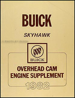 1982 Buick Skyhawk Overhead Cam Engine Shop Manual Original Supplement