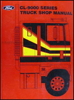 1982 Ford CL & CLT-9000 Original Shop Manual