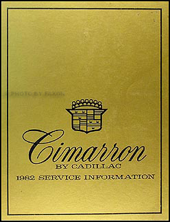 1982 Cadillac Cimarron Shop Manual Original