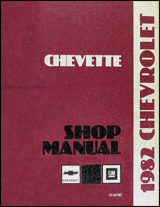 1982 Chevy Chevette Repair Manual Original