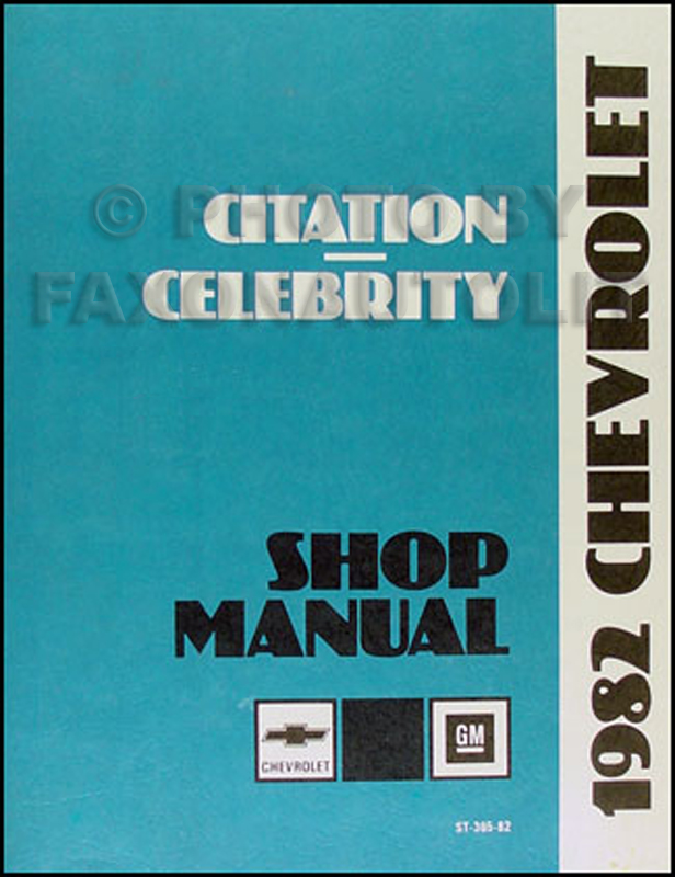 1982 Chevy Citation and Celebrity Repair Manual Original