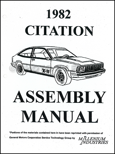 1982 Chevrolet Citation Factory Assembly Manual Reprint