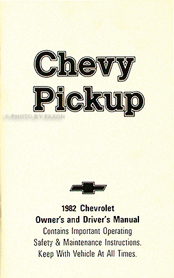 1982 Chevrolet ½-, ¾-, & 1-ton Pickup Truck Owner's Manual Reprint