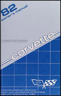 1982 Corvette Owner's Manual Reprint