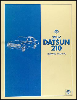 1982 Datsun 210 Repair Manual Original
