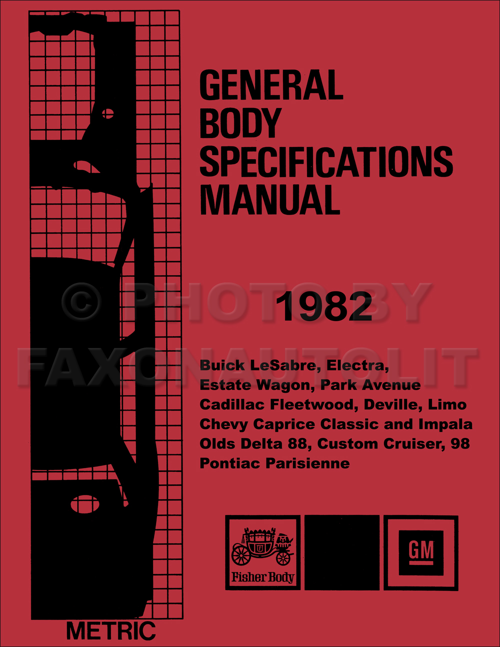 1982 GM Body Specifications Assembly Manual Reprint GM