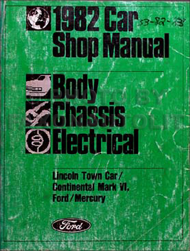 1982 Body Chassis Electrical Repair Shop Manual LTD Town Car Mark VI Marquis