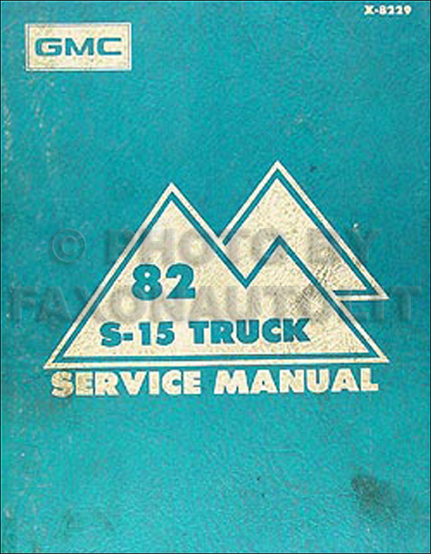 1982 GMC S-15 Pickup Shop Manual Original