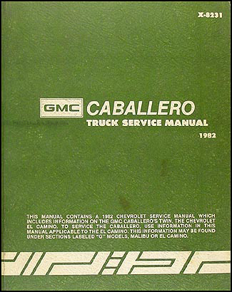 1982 GMC Caballero Shop Manual Original