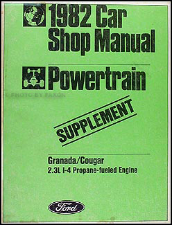 1982 Granada/Cougar Propane Engine Repair Manual Original Supplement