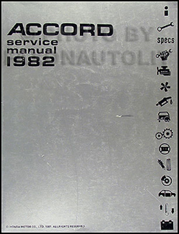 1982 Honda Accord Repair Manual Original