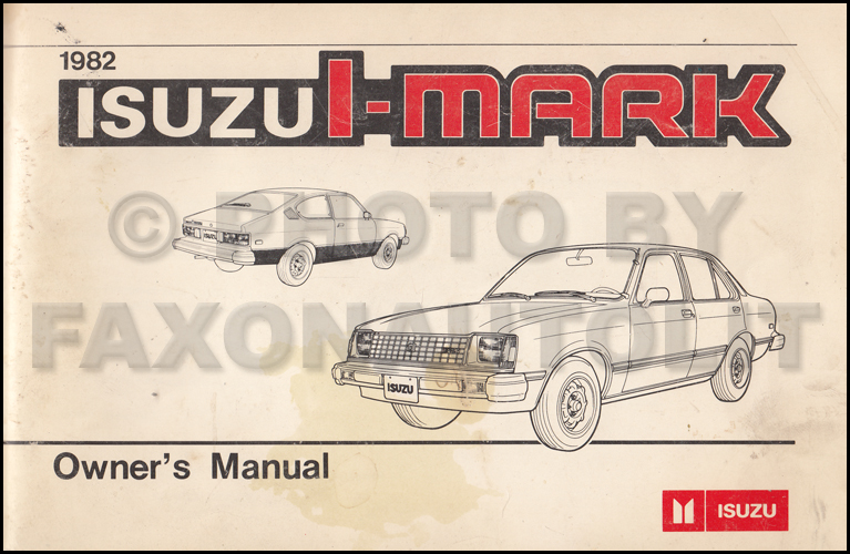 1982 Isuzu I-Mark Owner's Manual Original