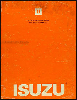 1982 Isuzu I-Mark Repair Manual Original
