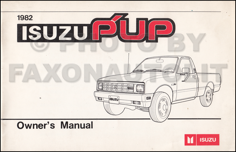 1982 Isuzu P'up Pickup Truck Owner's Manual Original