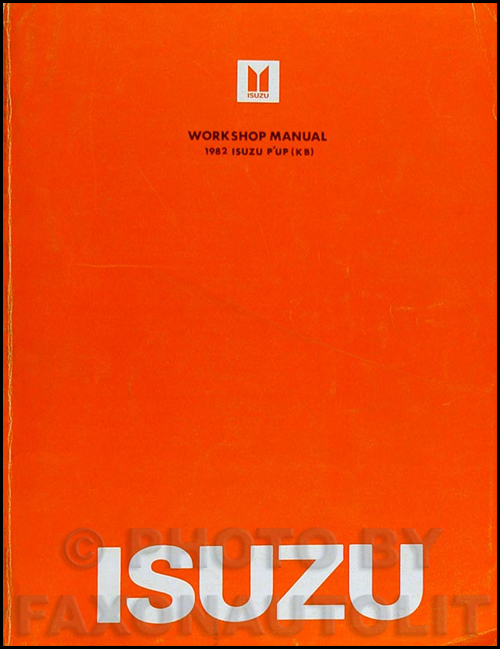 1982 Isuzu P'up Repair Manual Original