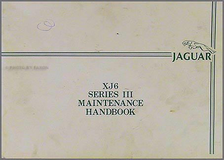 1986 Jaguar XJ6 Maintenance Handbook Original