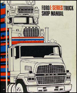 1982-1983 Ford L-Series Truck Repair Shop Manual LN LNT LT LTL LTS 600-9000