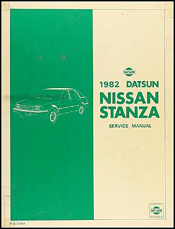 1982 Datsun/Nissan Stanza Repair Shop Manual Original