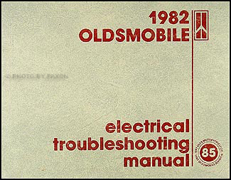 1982 Oldsmobile Electrical Troubleshooting Manual Original - All Cars