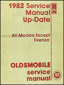 1982 Oldsmobile Up-Date to Repair Manual Original