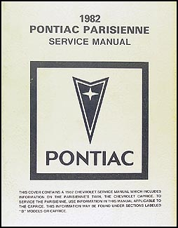 1982 Pontiac Parisienne Repair Manual Original (Canadian)