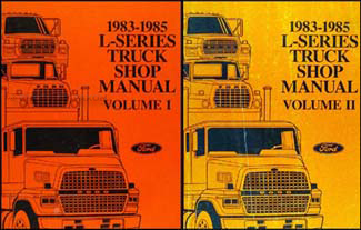 1983-1985 Ford L-Series Truck Repair Shop Manual LN LT LNS LTL LTS 600-9000