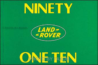 1983-1990 Land Rover Ninety & One-Ten Reprint Owner's Manual