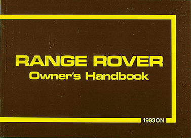 1983-1985 Range Rover Owner's Manual Reprint