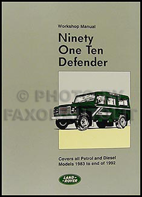 1983-1992 Land Rover 90 110 Defender Repair Manual Reprint