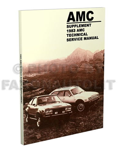 1983 AMC Repair Manual Supplement Reprint